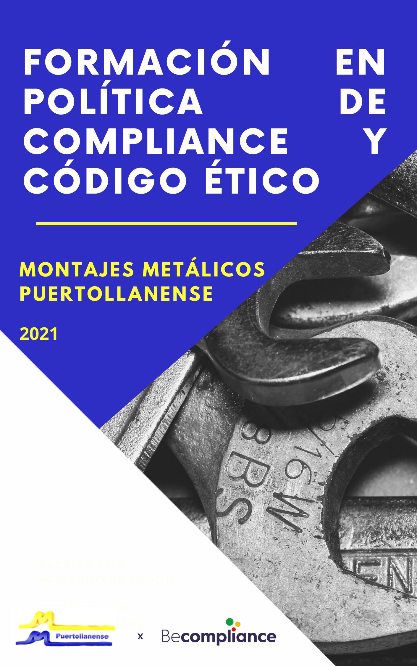 POLÍTICA DE COMPLIANCE Y CÓDIGO ÉTICO DE PUERTOLLANENSE