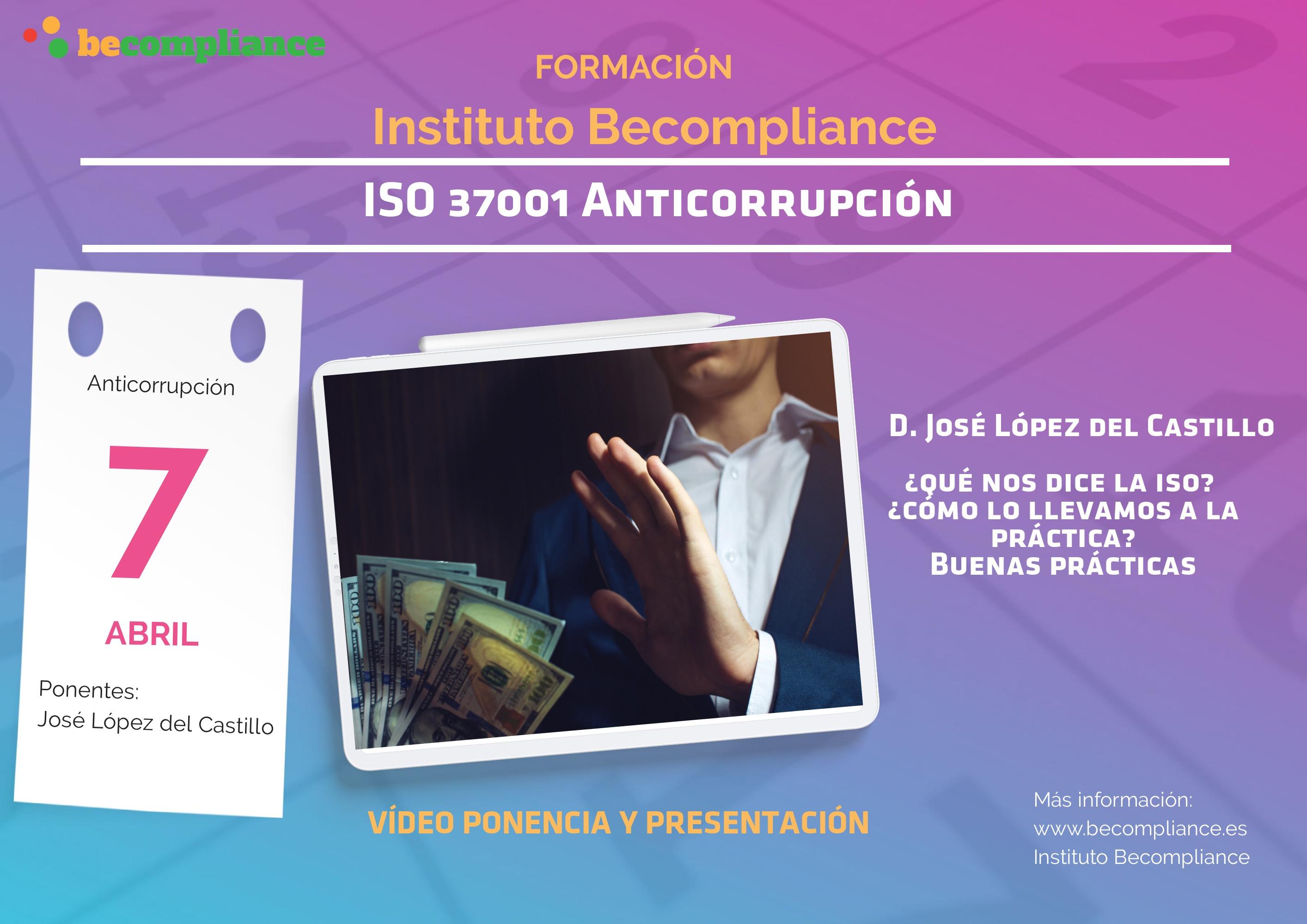 ISO 37001 ANTICORRUPCIÓN
