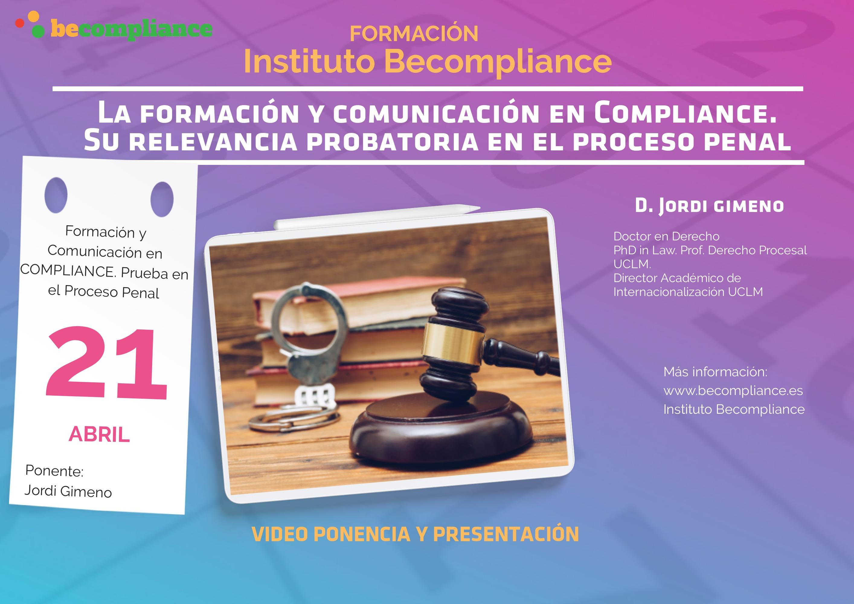 Formación y Comunicación en Compliance. Su relevancia probatoria en el proceso penal
